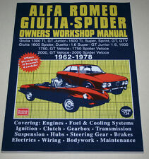 Reparaturanleitung Alfa Romeo Giulia, Spider + GTV der Baujahre 1962 - 1978