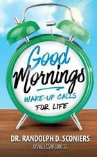 Good Mornings: Wake-Up Calls for Life Good Days: Moments of Reflection Volume