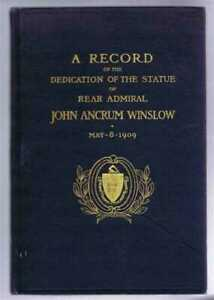 Naval: 1909, Seward W Jones etc: Statue of Rear Admiral John Ancrum Winslow