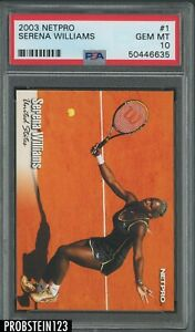 2003 Netpro Tennis #1 Serena Williams RC Rookie PSA 10 GEM MINT
