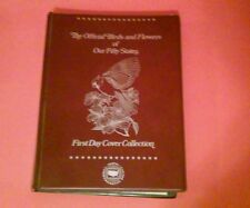 THE OFFICIAL BIRDS AND FLOWERS OF OUR FIFTY STATES FIRST DAY COVER COLLECTION 82