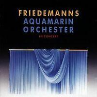 Aquamarin Orchester in Concert von Friedemann | CD | Zustand gut