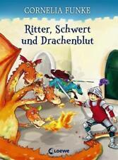 Ritter, Schwert und Drachenblut von Cornelia Funke (2013, Gebundene Ausgabe)
