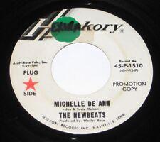 """The Newbeats 7"""" 45 DJ PROMO HEAR GARAGE ROCK Michelle De Ann HICKORY I've Been"""