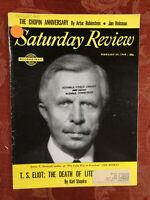 Saturday Review February 27 1960 ARTUR RUBINSTEIN T S ELIOT JAN HOLCMAN