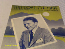 Frank Sinatra This Love Of Mine 1941 Photo Sheet Music