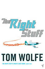 The Right Stuff, Wolfe, Tom, New Book