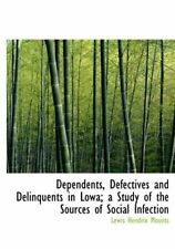 Dependents, Defectives and Delinquents in Lowa;, Mounts-,
