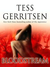 Tess GERRITSEN / BLOODSTREAM     [ Audiobook ]
