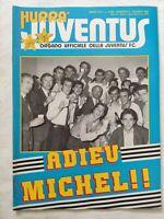 HURRA' JUVENTUS N. 6 GIUGNO 1987 ADDIO MICHEL PLATINI MICHAEL LAUDRUP FAVERO