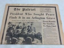 """The Patriot """"President Who Sought Peace Finds It In An Arlington Grave"""" JFK"""