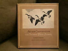 Art For Conservation:The Federal Duck Stamps by Jene C. Gilmore. Signed.