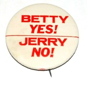1976 BETTY FORD Gerald campaign pin pinback political button badge presidential