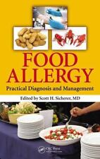 Food Allergy : Practical Diagnosis and Management (2013, Hardcover)