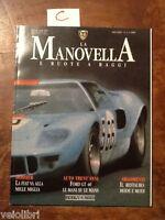 LA MANOVELLA Aprile 1994 - Ford Mustang, Ford GT40, Bugatti 57 Stelvio, Ford A