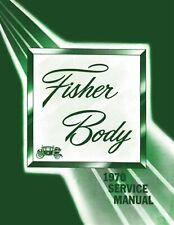 1970 Fisher Body Service Manual: Chevrolet, Pontiac, Oldsmobile, Buick, Cadillac