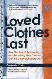 Loved Clothes Last by Orsola de Castro