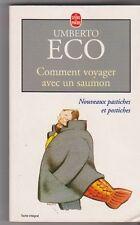 Umberto Eco .Comment voyager avec un saumon. Nouveaux pastiches et postiches.