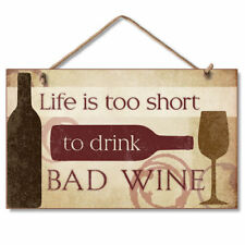Retro Wooden Sign Wall Plaque Life is Too Short to Drink Bad Wine