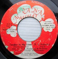 PRINCE SOLOMON caribbean soul DANA 45 TENDER IS MY LOVE / WHAT'S THE USE H248