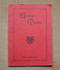 GEORGE'S POEMS by Austin George  Soft cover.  16 pages.  5 1/2 X 4 inches.