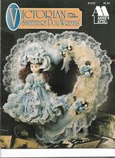 "ANNIE'S*ATTIC CROCHET PATTERN LEAFLET FOR 4 ""VICTORIAN*SWEETHEART*DOLL*WREATHS"""