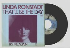 45 RPM SP LINDA RONSTADT THAT'LL BE THE DAY