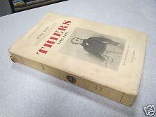 THIERS 1797-1877 HENRI MALO bibliotheque historique payot 1932 *