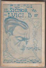 De Pisis Filippo IL SIGNOR LUIGI B. ROMANZO FACCHI 1920 Prima edizione