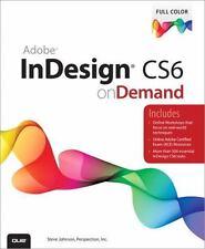 Adobe InDesign CS6 on Demand (2nd Edition)