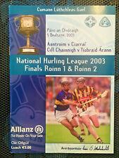 2003 GAA NHL Div 1 & II Finals Kilkenny v Tipperary & Antrim v Kerry Programme