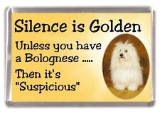 """Bolognese Dog Fridge Magnet """"Silence is Golden ....."""" by Starprint"""
