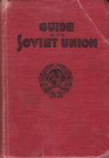 EARLY GUIDE TO THE SOVIET UNION ~ SSSR SOCIETY FOR CULTURAL RELATIONS - 1925