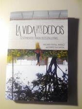 Nacarid Portal La Vida Entre Mis Dedos Libro Book Paperback Español Spanish