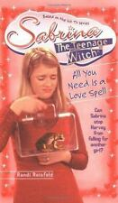 All You Need Is a Love Spell (Sabrina the Teenage Witch, 7)