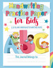 Handwriting Practice Paper: ABC Kids, Notebook with Dotted Lined, Kindergarten