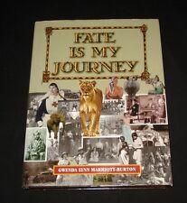 FATE IS MY JOURNEY G L MARRIOTT-BURTON AUTOBIOGRAPHY WW11 ERA
