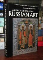 Rice, Tamara Talbot CONCISE HISTORY OF RUSSIAN ART  1st Edition 4th Printing
