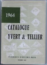 1964 - Catalogue Yvert & Tellier -Timbre Outre-Mer-Tome III