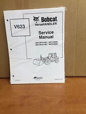 Bobcat V623 Telehandler Service Manual Shop Repair Book 1 Part Number # 6901675
