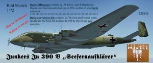 Junkers Ju 390 C Fernbomber mit DB604   1//72 Bird Models Resin conversion kit