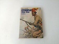 ETIOPIA 1938/1946 - PAOLO CORAZZI - LIBRO - MURSIA 1984 - BUONE CONDIZ. L2
