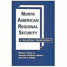 North American Regional Security: A Trilateral Framework?, Excellent Books