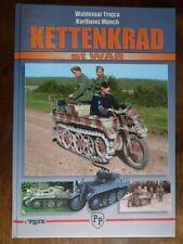 Kettenkrad at War - Munch & Trojca *Very Good Hardback*