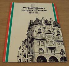 "1916-1991 'KNIGHTS of VARTAN' Armenian FRATERNAL""75 YEAR HISTORY""~"