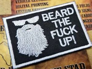 BEARD THE F**K UP! patch