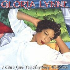 I Can't Give You Anything But Love LYNNE,GLORIA Audio CD