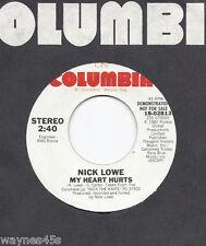 sale ! NICK LOWE * 45 * My Heart Hurts * 1982 * UNPLAYED MINT * DJ PROMO * USA