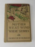 "Mother West Wind ""Where"" Stories THORNTON BURGESS Vintage HB"