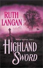 Highland Sword  (Mystical Highlands) Langan, Ruth Mass Market Paperback